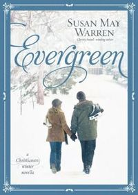 Evergreen by Susan May Warren