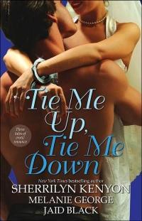 Tie Me up, Tie Me Down by Jaid Black