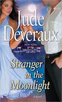 Stranger In The Moonlight by Jude Deveraux
