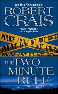 The Two-Minute Rule by Robert Crais