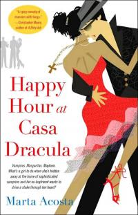 Excerpt of Happy Hour at Casa Dracula by Marta Acosta