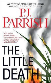 The Little Death by P.J. Parrish