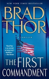 The First Commandment: A Thriller by Brad Thor