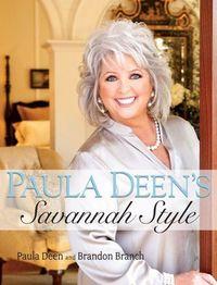 Paula Deen's Savannah Style