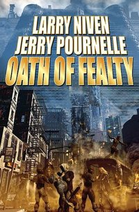 Oath of Fealty by Larry Niven