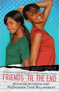 Friends to the End (Good Girlz) by ReShonda Tate Billingsley