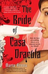 The Bride of Casa Dracula by Marta Acosta