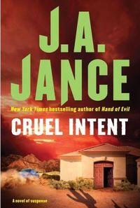 Cruel Intent by J.A. Jance