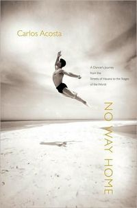 No Way Home by Carlos Acosta
