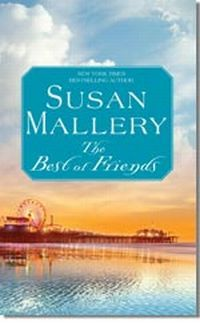 The Best Of Friends by Susan Mallery