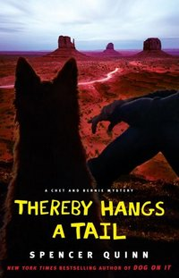 Thereby Hangs a Tail by Spencer Quinn