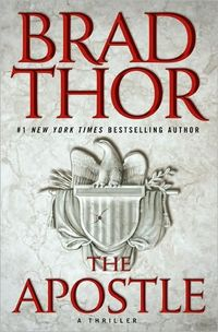 The Apostle: A Thriller by Brad Thor