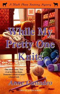 WHILE MY PRETTY ONE KNITS