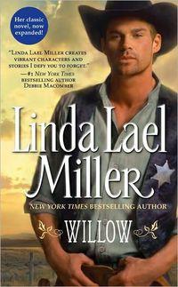 Willow by Linda Lael Miller