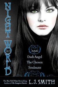 Dark Angel, The Chosen,  Soulmate