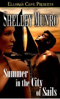 Summer in the City of Sails by Shelley Munro