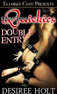 Double Entry by Desiree Holt