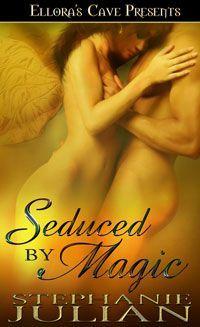 Seduced by Magic by Stephanie Julian