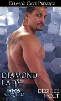 Diamond Lady by Desiree Holt