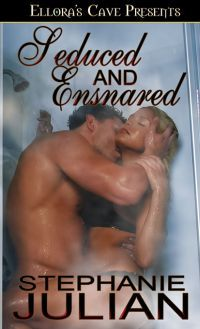 Seduced and Ensnared by Stephanie Julian