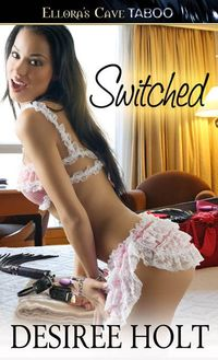 Switched by Desiree Holt