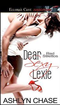 Dear Sexy Lexie by Ashlyn Chase
