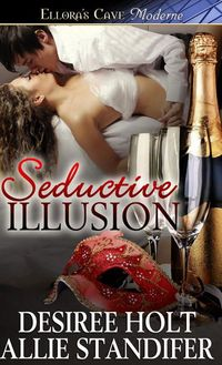 Seductive Illusion by Desiree Holt