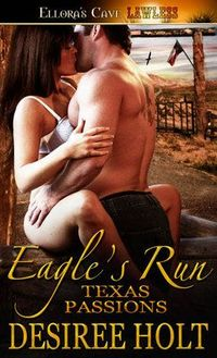 Eagle?s Run by Desiree Holt