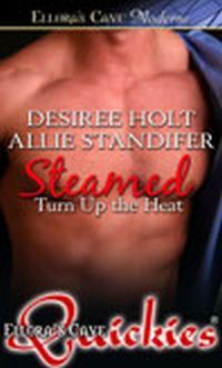 Steamed by Desiree Holt