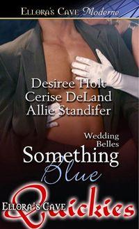 Something Blue by Cerise DeLand