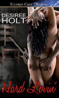 Hard Lovin' by Desiree Holt