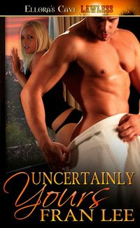 Uncertainly Yours