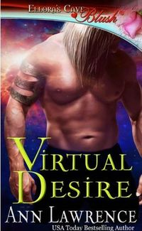 Virtual Desire by Ann Lawrence