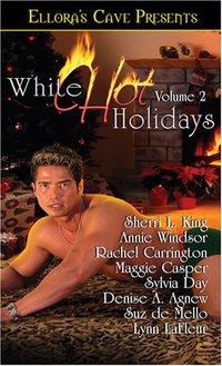White Hot Holidays, Vol. II by Sherri L. King