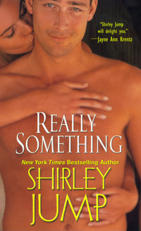 Really Something by Shirley Jump