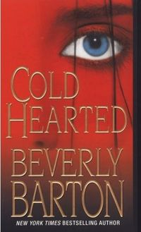 Cold Hearted by Beverly Barton