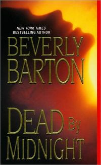 Dead By Midnight by Beverly Barton