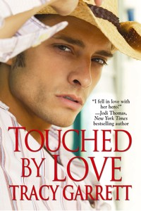 TOUCHED BY LOVE by Tracy Garrett