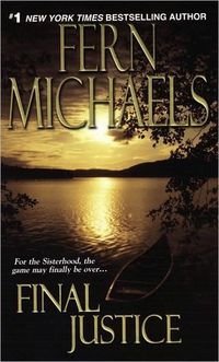 Final Justice by Fern Michaels