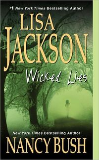 Wicked Lies by Lisa Jackson