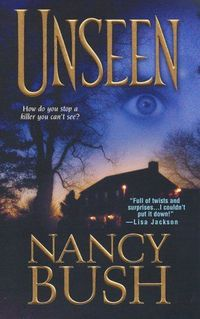 Excerpt of Unseen by Nancy Bush