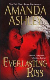 Everlasting Kiss by Amanda Ashley