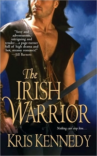 The Irish Warrior by Kris Kennedy