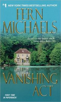 Vanishing Act by Fern Michaels