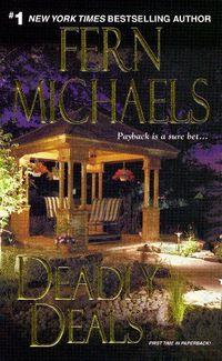 Deadly Deals by Fern Michaels