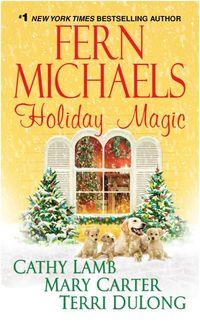 Holiday Magic by Cathy Lamb