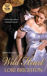 Excerpt of Wild Heart by Lori Brighton