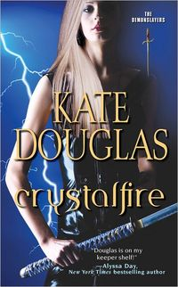 Crystal Fire by Kate Douglas