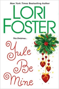 Yule Be Mine by Lori Foster