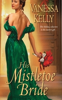 His Mistletoe Bride by Vanessa Kelly